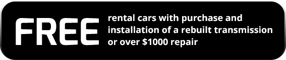 Free rental cars with purchase of a rebuilt transmission or over $1000